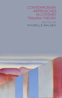 Cover Contemporary Approaches in Literary Trauma Theory