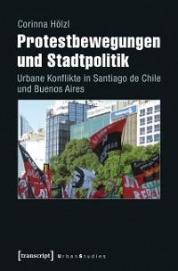 Cover Protestbewegungen und Stadtpolitik