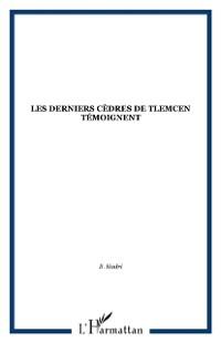 Cover LES DERNIERS CEDRES DE TLEMCEN TEMOIGNENT