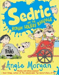 Cover Sedric and the Roman Holiday Rampage