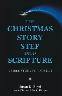Cover The Christmas Story Step into Scripture