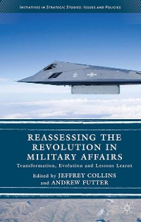 Cover Reassessing the Revolution in Military Affairs