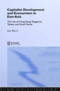 Cover Capitalist Development and Economism in East Asia