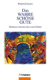 Cover Das Wahre, Schöne, Gute