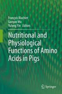 Cover Nutritional and Physiological Functions of Amino Acids in Pigs