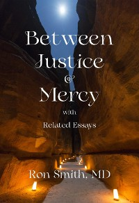 Cover Between Justice and Mercy and Related Essays