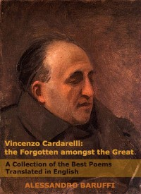 Cover Vincenzo Cardarelli: The Forgotten amongst the Great: A Collection of the Best Poems Translated in English