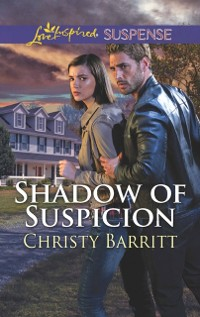Cover Shadow Of Suspicion (Mills & Boon Love Inspired Suspense)