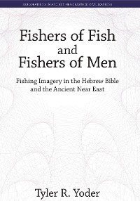 Cover Fishers of Fish and Fishers of Men