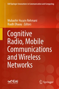 Cover Cognitive Radio, Mobile Communications and Wireless Networks