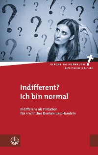 Cover Indifferent? Ich bin normal