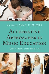 Cover Alternative Approaches in Music Education
