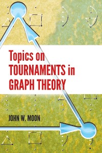 Cover Topics on Tournaments in Graph Theory
