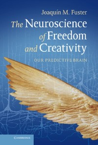 Cover Neuroscience of Freedom and Creativity