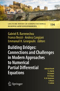 Cover Building Bridges: Connections and Challenges in Modern Approaches to Numerical Partial Differential Equations