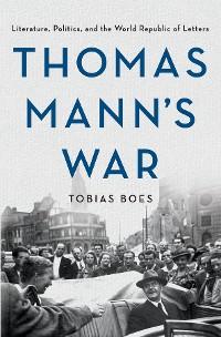 Cover Thomas Mann's War