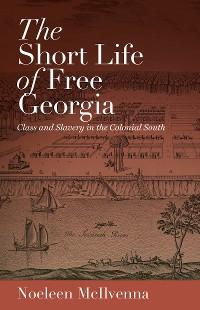 Cover The Short Life of Free Georgia