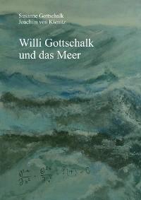 Cover Willi Gottschalk und das Meer