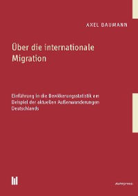 Cover Über die internationale Migration