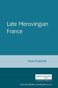 Cover Late Merovingian France