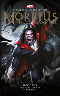 Cover Morbius: The Living Vampire - Blood Ties