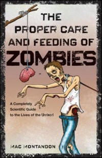 Cover Proper Care and Feeding of Zombies