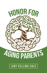 Cover Honor for Aging Parents