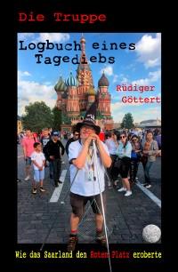 Cover Die Truppe - Logbuch eines Tagediebs: