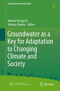 Cover Groundwater as a Key for Adaptation to Changing Climate and Society