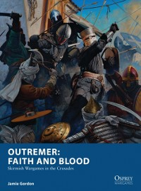 Cover Outremer: Faith and Blood