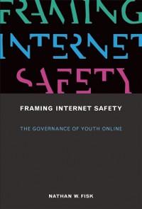 Cover Framing Internet Safety