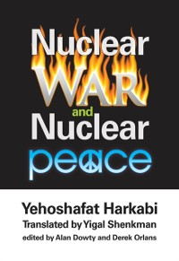 Cover Nuclear War and Nuclear Peace