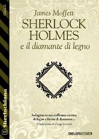 Cover Sherlock Holmes e il diamante di legno