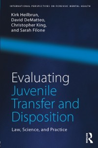 Cover Evaluating Juvenile Transfer and Disposition