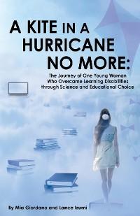 Cover A Kite in a Hurricane No More