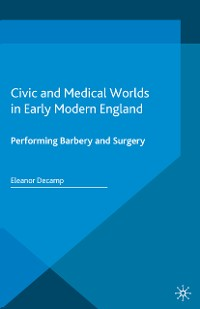 Cover Civic and Medical Worlds in Early Modern England