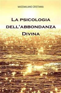 Cover La Psicologia dell'Abbondanza Divina