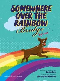 Cover Somewhere over the Rainbow Bridge