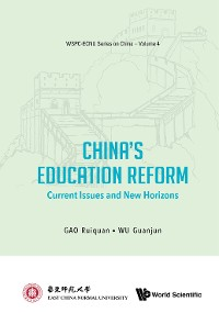 Cover China's Education Reform: Current Issues And New Horizons