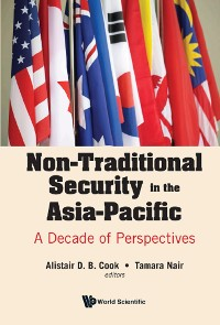 Cover Non-traditional Security In The Asia-pacific: A Decade Of Perspectives