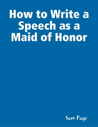 Cover How to Write a Speech as a Maid of Honor