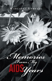 Cover Memories from My Aids Years