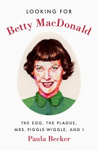 Cover Looking for Betty MacDonald