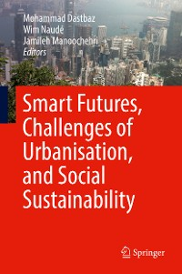 Cover Smart Futures, Challenges of Urbanisation, and Social Sustainability