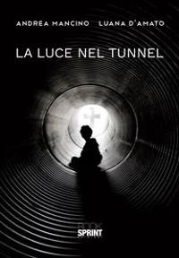 Cover La luce nel tunnel