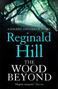 Cover Wood Beyond (Dalziel & Pascoe, Book 14)