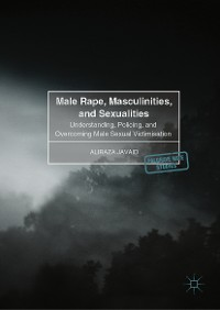 Cover Male Rape, Masculinities, and Sexualities