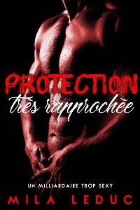 Cover Protection très rapprochée