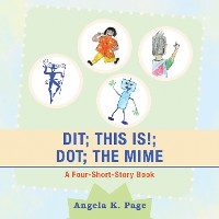 Cover Dit; This Is!; Dot; the Mime