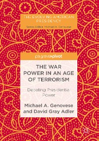 Cover The War Power in an Age of Terrorism